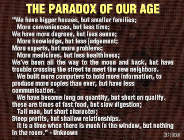 the-paradox-of-our-age-unknown-zerodeanblogwalkingcontradictionpost